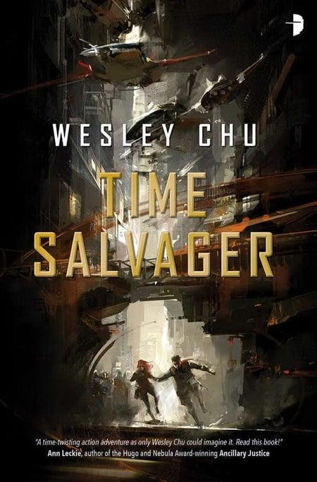 Time Salvager – Wesley Chu