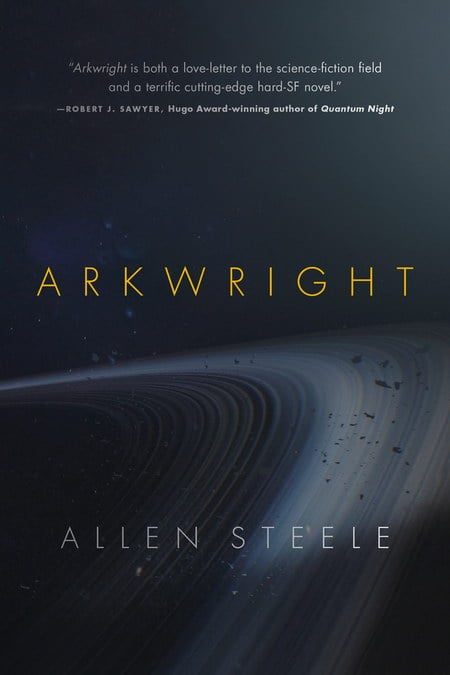 Arkwright - Allen Steele